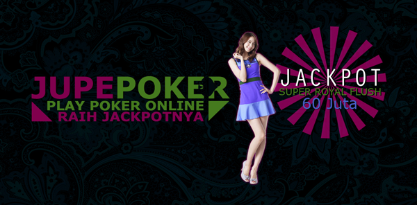 Jupepoker agen domino poker online terbaik terpercaya